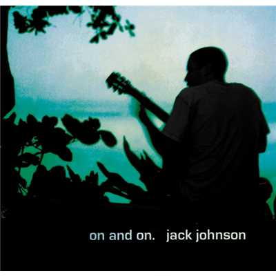 アルバム/On and On/Jack Johnson