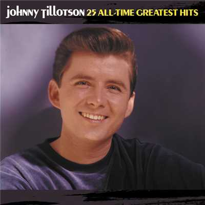 アルバム/25 All-Time Greatest Hits/Johnny Tillotson