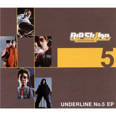 アルバム/UNDERLINE No.5 EP/RIP SLYME