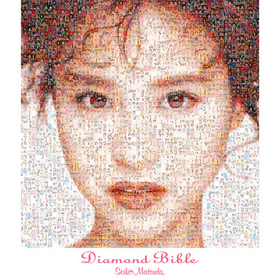 Diamond Bible/松田聖子