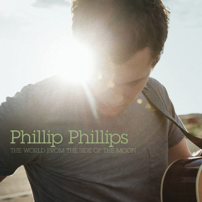 Gone, Gone, Gone/Phillip Phillips