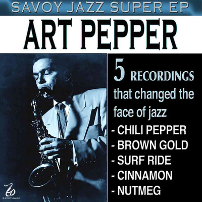 アルバム/Savoy Jazz Super EP: Art Pepper/アート・ペッパー