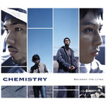 着メロ/Naturally Ours/CHEMISTRY