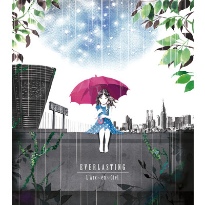 シングル/EVERLASTING/L'Arc~en~Ciel