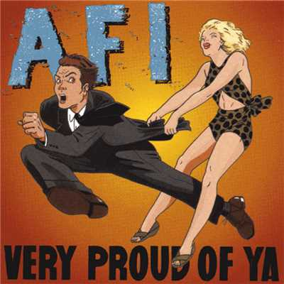 アルバム/Very Proud of Ya/AFI