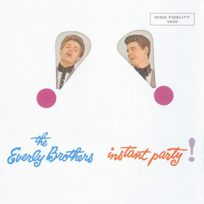 アルバム/Instant Party/The Everly Brothers