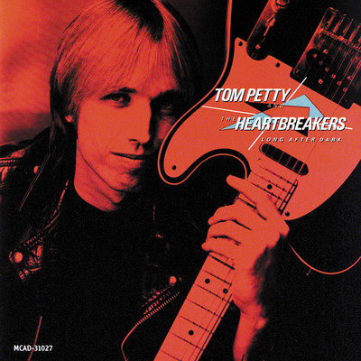 ハイレゾアルバム/Long After Dark/Tom Petty And The Heartbreakers