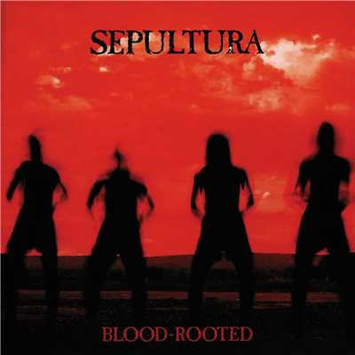 アルバム/Blood-Rooted/Sepultura