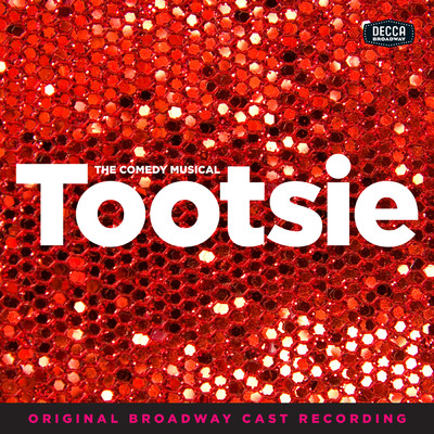 ハイレゾアルバム/Tootsie (Original Broadway Cast Recording)/Various Artists