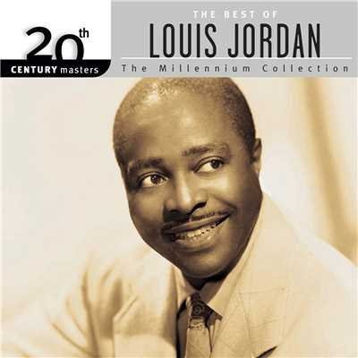 アルバム/20th Century Masters: The Millennium Collection: Best Of Louis Jordan (Reissue)/Louis Jordan