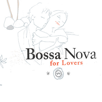 アルバム/Bossa Nova For Lovers/Various Artists