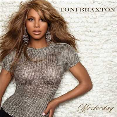 アルバム/Yesterday/Toni Braxton