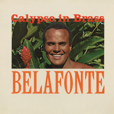 ハイレゾアルバム/Calypso In Brass/Harry Belafonte