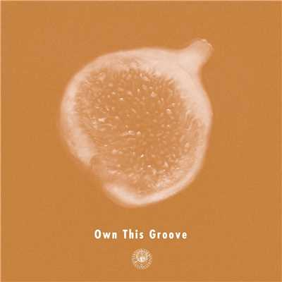 Own This Groove (feat. Liyv)/AmPm