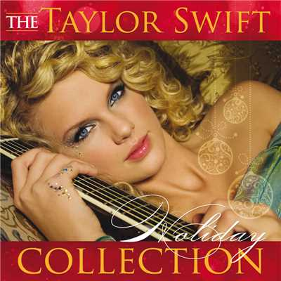 アルバム/The Taylor Swift Holiday Collection/Taylor Swift