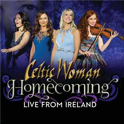 シングル/Fields Of Gold (Live 2017)/Celtic Woman
