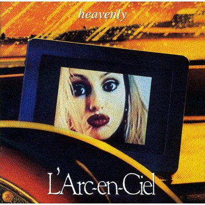 heavenly/L'Arc〜en〜Ciel