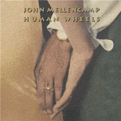アルバム/Human Wheels/John Mellencamp