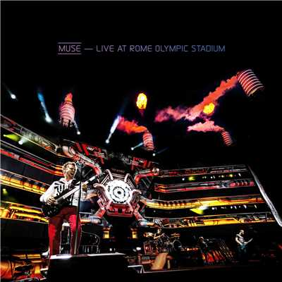 アルバム/Live At Rome Olympic Stadium/Muse