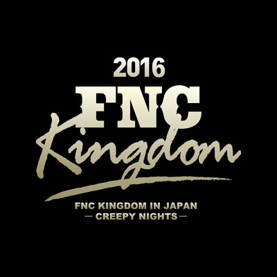ハイレゾアルバム/Live 2016 FNC KINGDOM -CREEPY NIGHTS- (Part2)/Various Artists