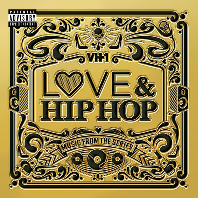 アルバム/VH1 Love & Hip Hop: Music From The Series/Various Artists
