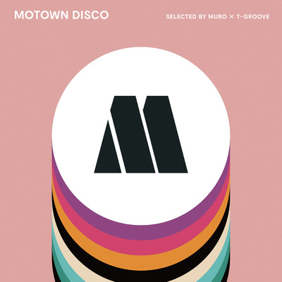 アルバム/MOTOWN DISCO SELECTED BY MURO × T-GROOVE/Various Artists
