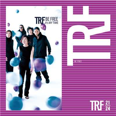 着うた®/BE FREE(STRAIGHT RUN)/TRF