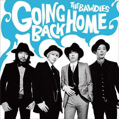アルバム/GOING BACK HOME/THE BAWDIES