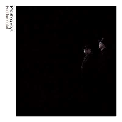 アルバム/Fundamental: Further Listening 2005 - 2007 (2017 Remaster)/Pet Shop Boys