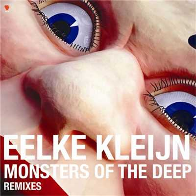 アルバム/Monsters of the Deep  (Remixes)/Eelke Kleijn