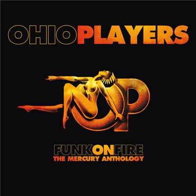 アルバム/Funk On Fire - The Mercury Anthology/Ohio Players