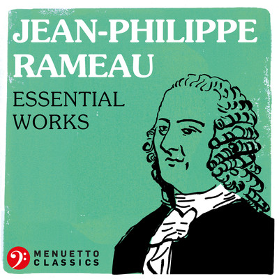 アルバム/Jean-Philippe Rameau: Essential Works/Various Artists