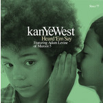 Heard 'Em Say (featuring Adam Levine)/Kanye West