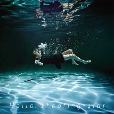 Hello, shooting-star/moumoon