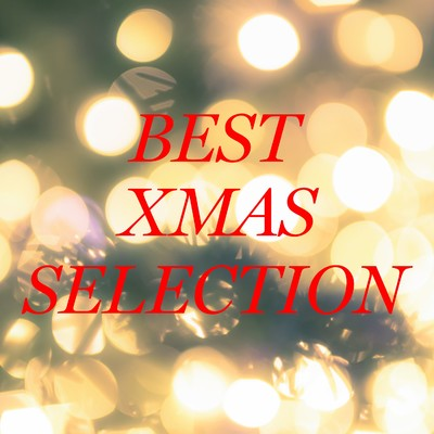 アルバム/BEST Xmas Selection/Various Artists