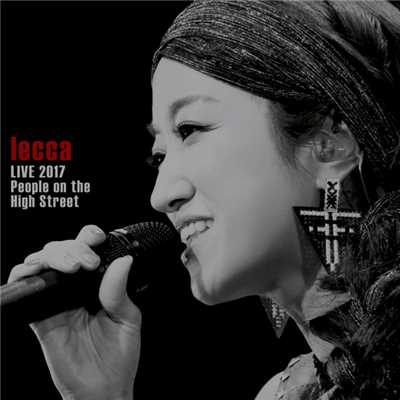アルバム/lecca LIVE 2017 People on the High Street/lecca