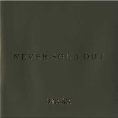 アルバム/NEVER SOLD OUT/LUNA SEA