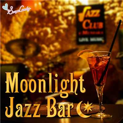 ムーンライト・ジャズ・バー/Moonlight Jazz Blue & JAZZ PARADISE