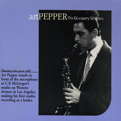 アルバム/The Discovery Sessions/Art Pepper