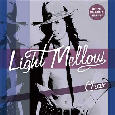 アルバム/Light Mellow Char/Char