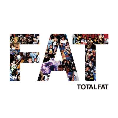 アルバム/FAT/TOTALFAT