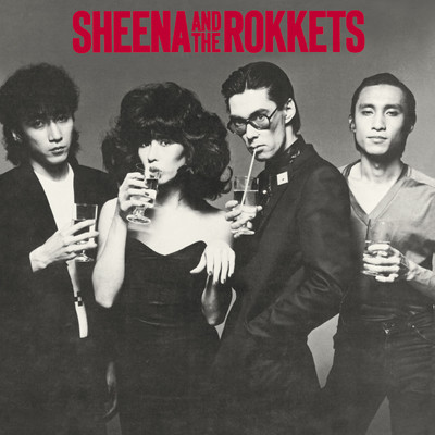 アルバム/SHEENA & the ROKKETS/SHEENA & THE ROKKETS