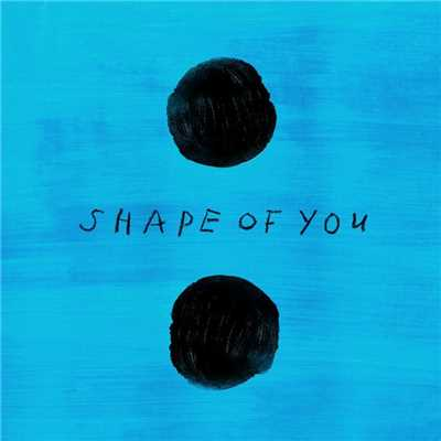 シングル/Shape of You/Ed Sheeran