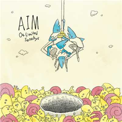 アルバム/AIM/04 Limited Sazabys