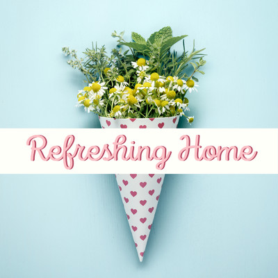 ハイレゾアルバム/Refreshing Home/Relaxing BGM Project