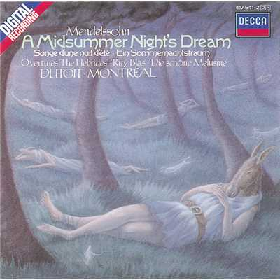 アルバム/Mendelssohn: A Midsummer Night's Dream etc./Orchestre Symphonique de Montreal/Charles Dutoit