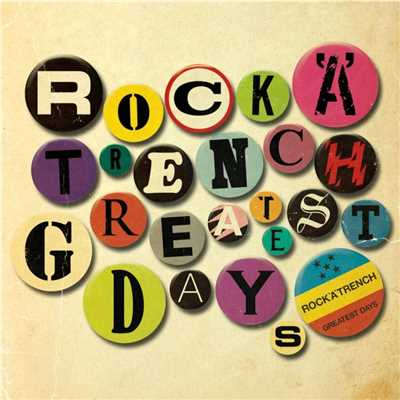 アルバム/GREATEST DAYS/ROCK'A'TRENCH