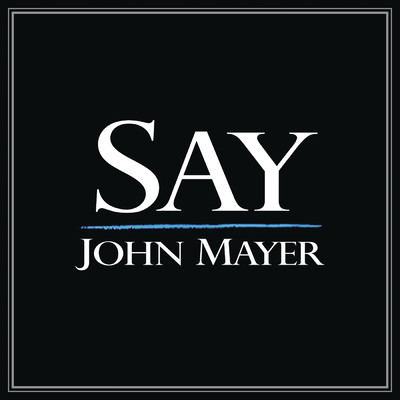 シングル/Say/John Mayer
