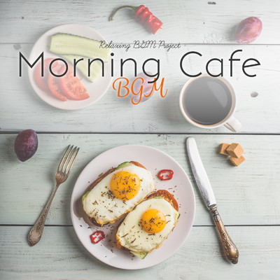 ハイレゾアルバム/Morning Cafe BGM/Relaxing BGM Project