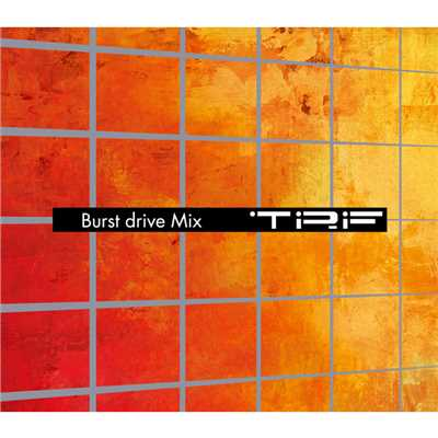 アルバム/Burst drive Mix/TRF
